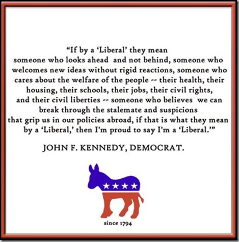 JFK I'm a Liberal Quote