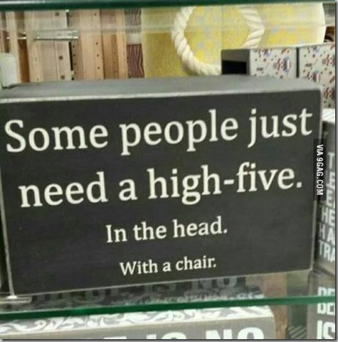 high five to the head with a chair